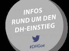 Infos rund um den DH-Einstieg / #DHGoe